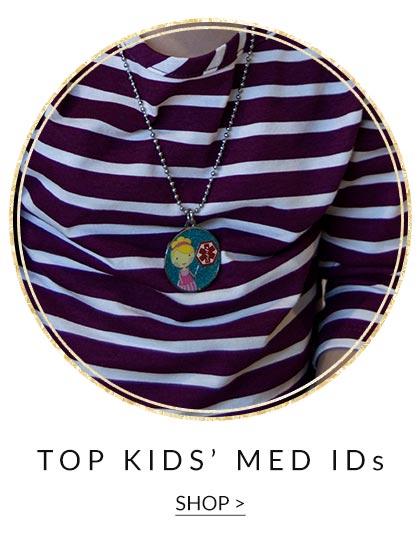 Top Kids' Med IDs