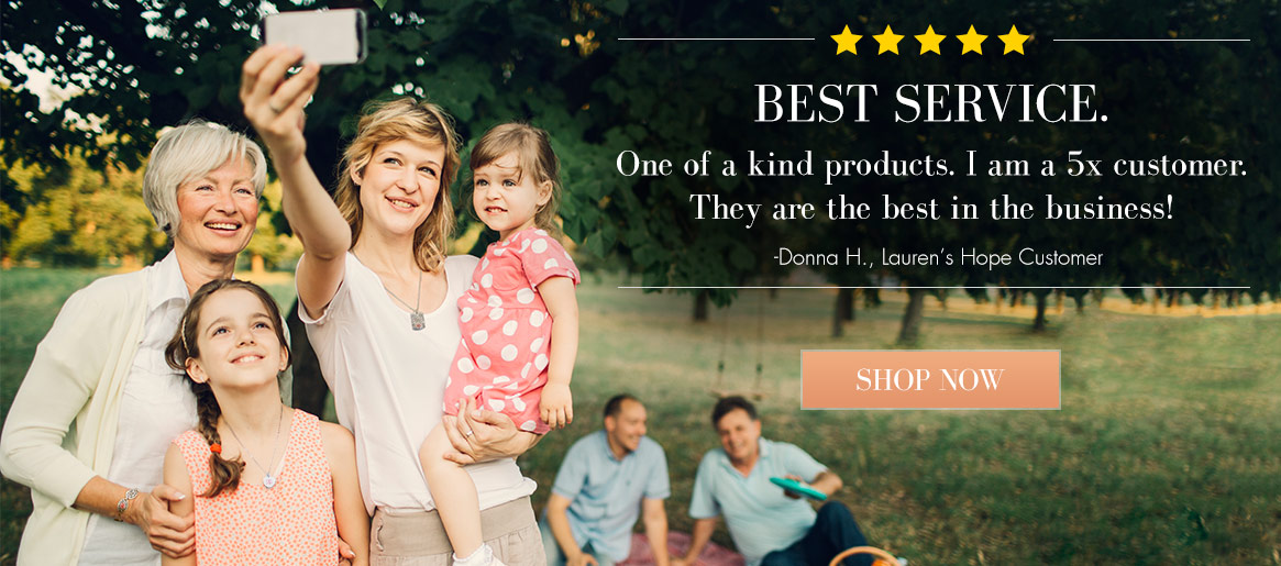 Best Service. One of a kind products. | Lauren's Hope
